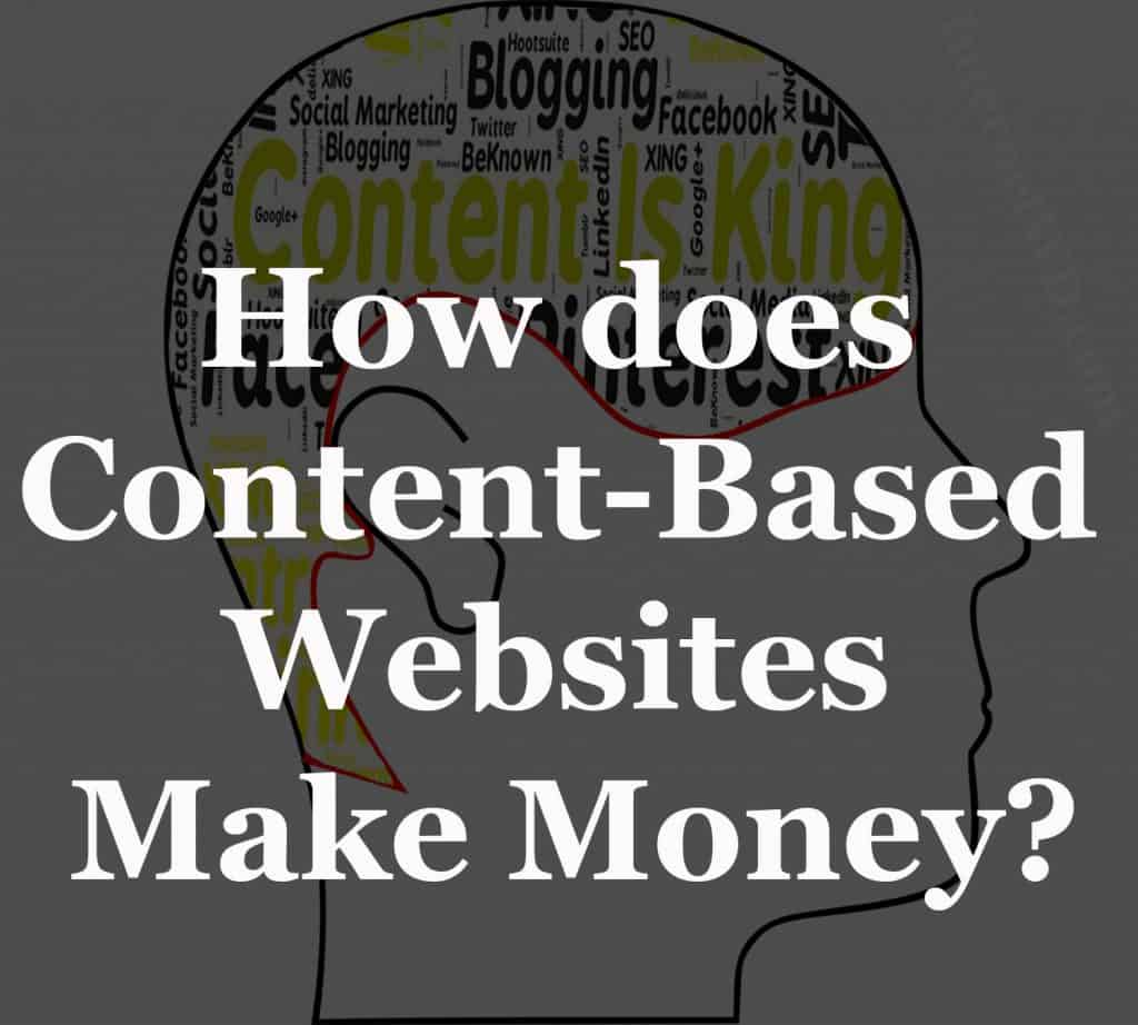 How does Content-Based Websites make Money