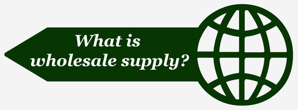 What is wholesale supply