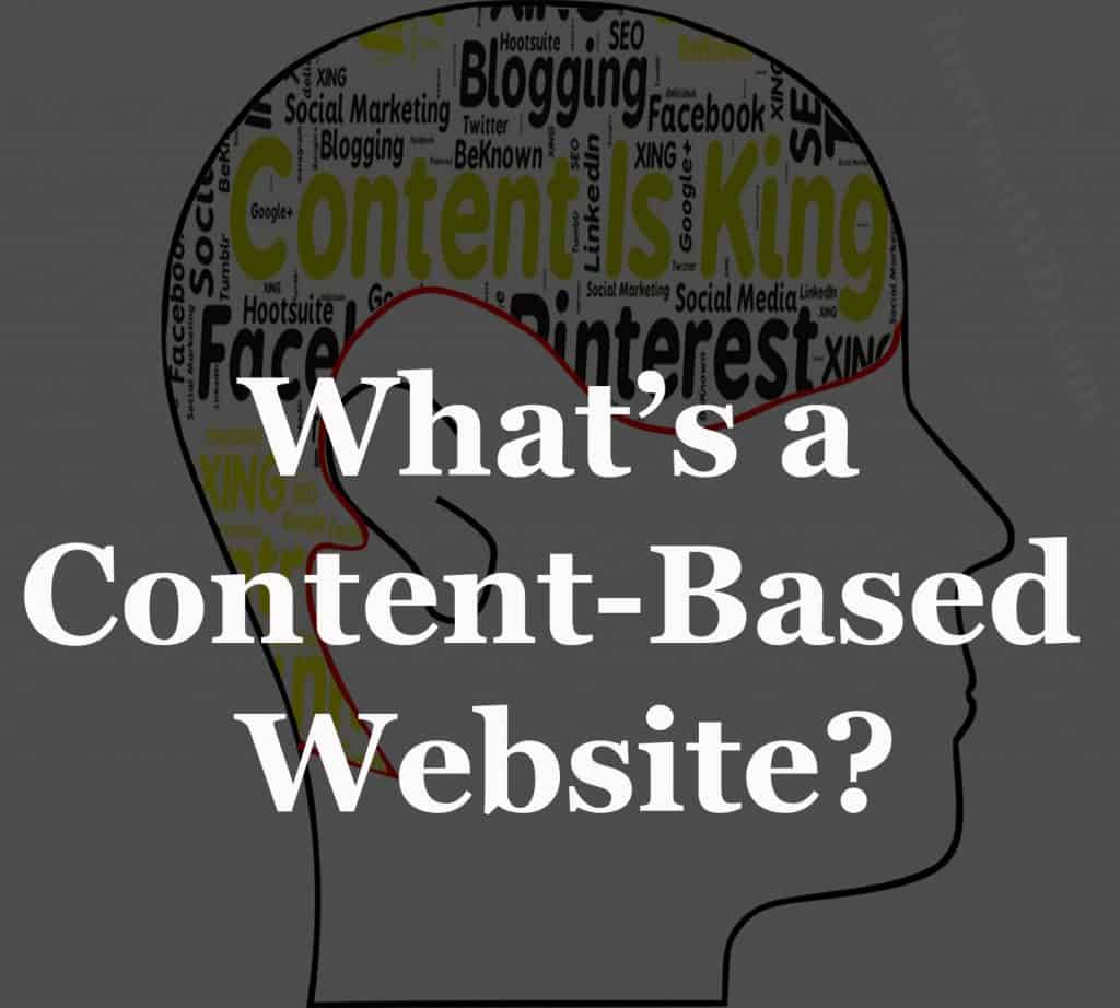 What is a Content Based Website