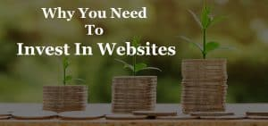 Why You Need To Invest In Websites