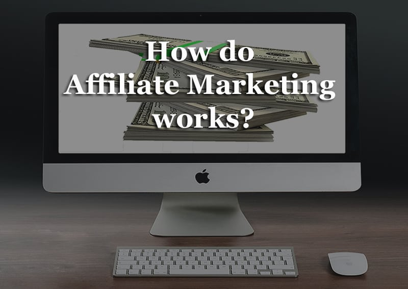 How do Affiliate Marketing works