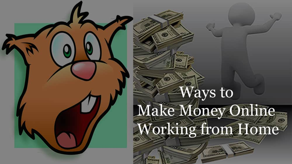Ways to Make Money Online Working from Home