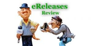 eReleases Review: discover all you need to know about their Press Release Distribution Service