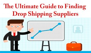 8 Best Drop Shipping Companies – The Ultimate Guide to Finding DropShipping Suppliers.